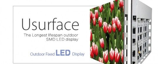 """6S"" of Unilumin Usurface – The longest lifespan outdoor SMD LED display"